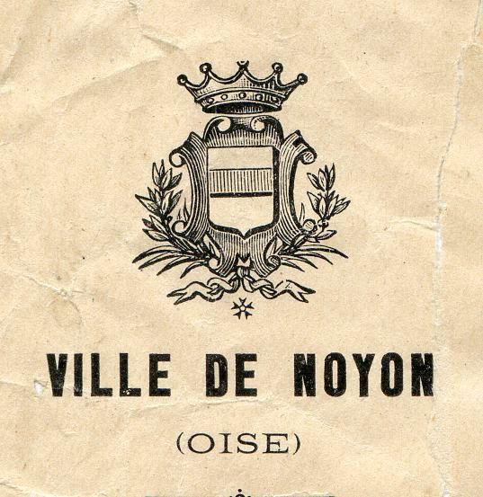 Album - la ville de Noyon (Oise), son Histoire de 1900 à 1950 (chapitres 6 et 7)