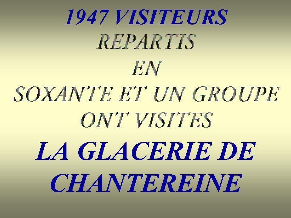Album - Chantereine, le Tricentenaire à la Glacerie, le cinéma, les visiteurs