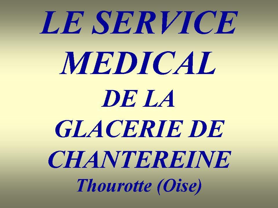 Album - Chantereine, le service médical