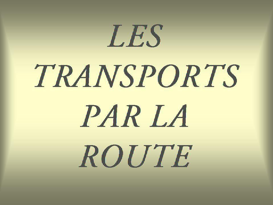 Album - Chantereine, les transports par Route