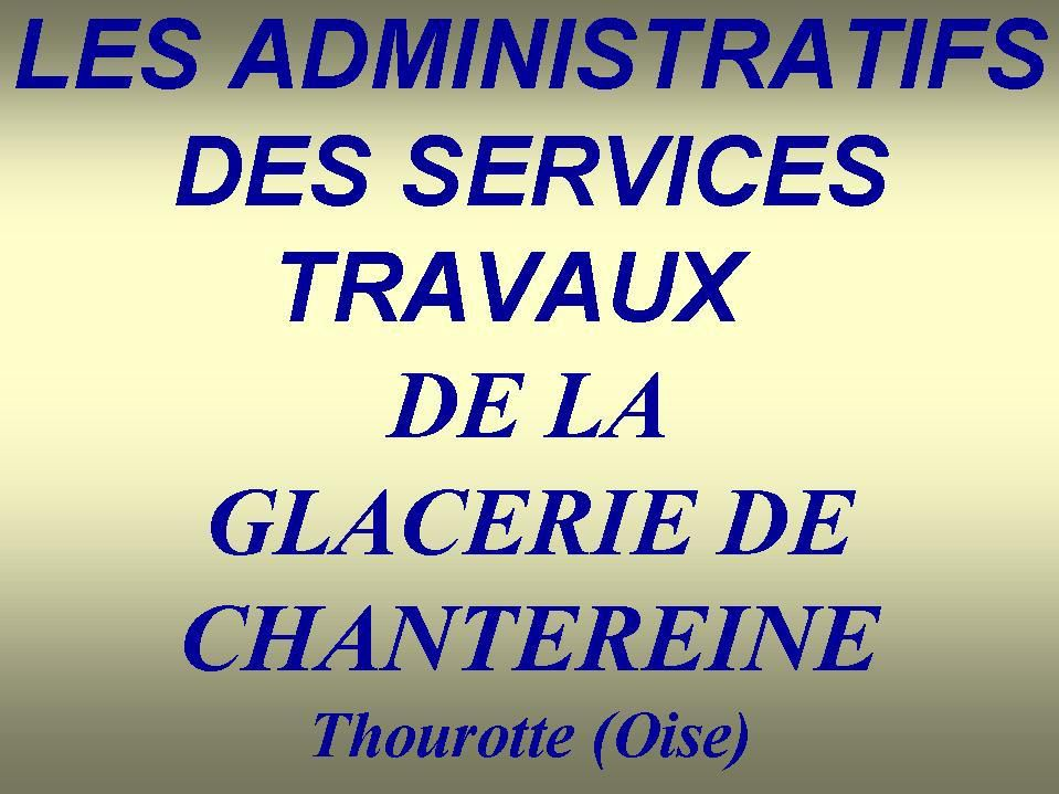 Album - Chantereine, les ateliers travaux, son administration