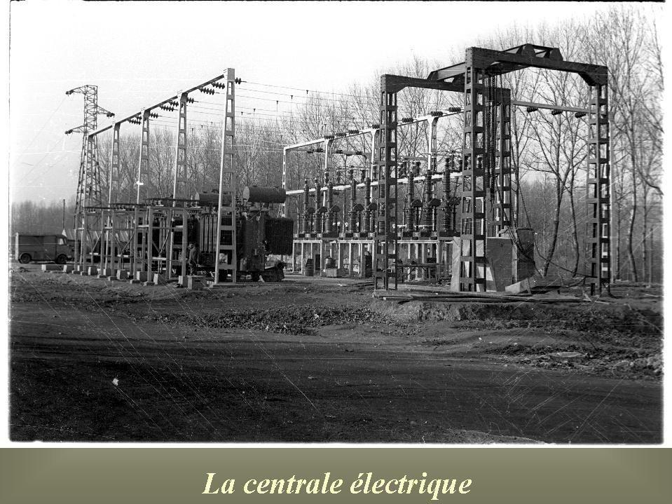 Album - Chantereine, la Centrale électrique, le central téléphonique