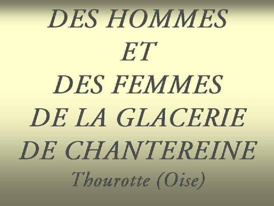 Album - Chantereine, des Hommes et des Femmes de la Glacerie (4)