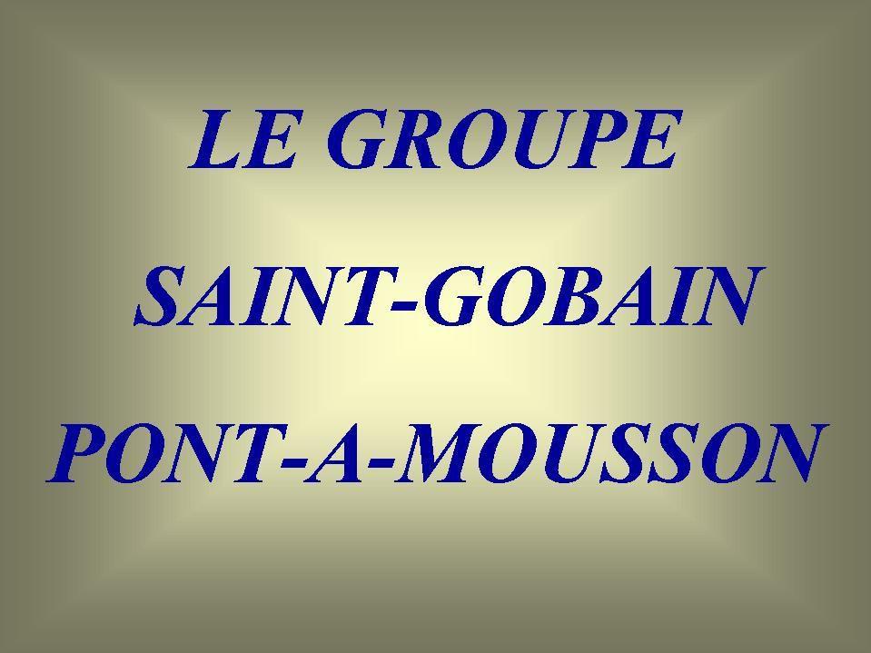 Album - groupe Saint-Gobain, Pont-à-Mousson
