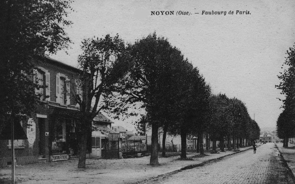 Album - la ville de Noyon (Oise), les faubourgs et entrées de la ville