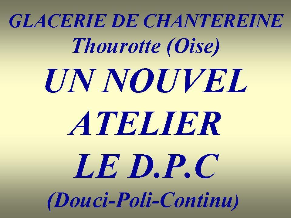 Album - Chantereine, le D.P.C (Douci-Poli-Continu), sa construction