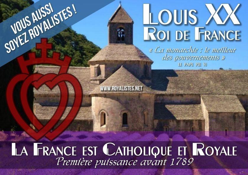 Affichages royalistes 2015 : « La France est Catholique et Royale : LOUIS XX ROI DE FRANCE »