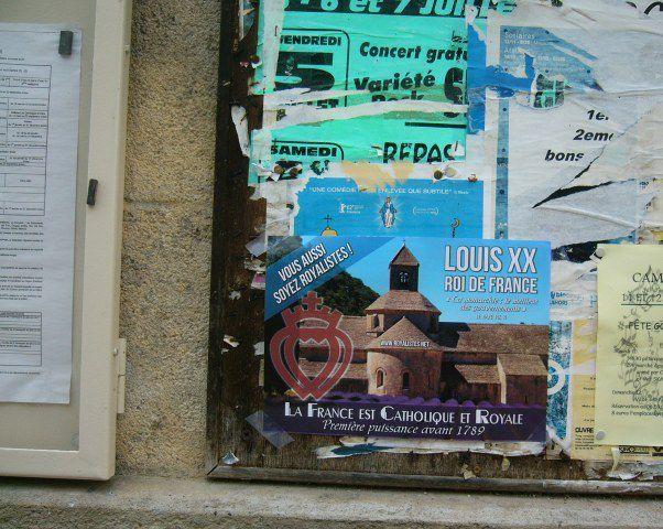 Suite des affichages royalistes 2015 : « La France est Catholique et Royale : LOUIS XX ROI DE FRANCE »