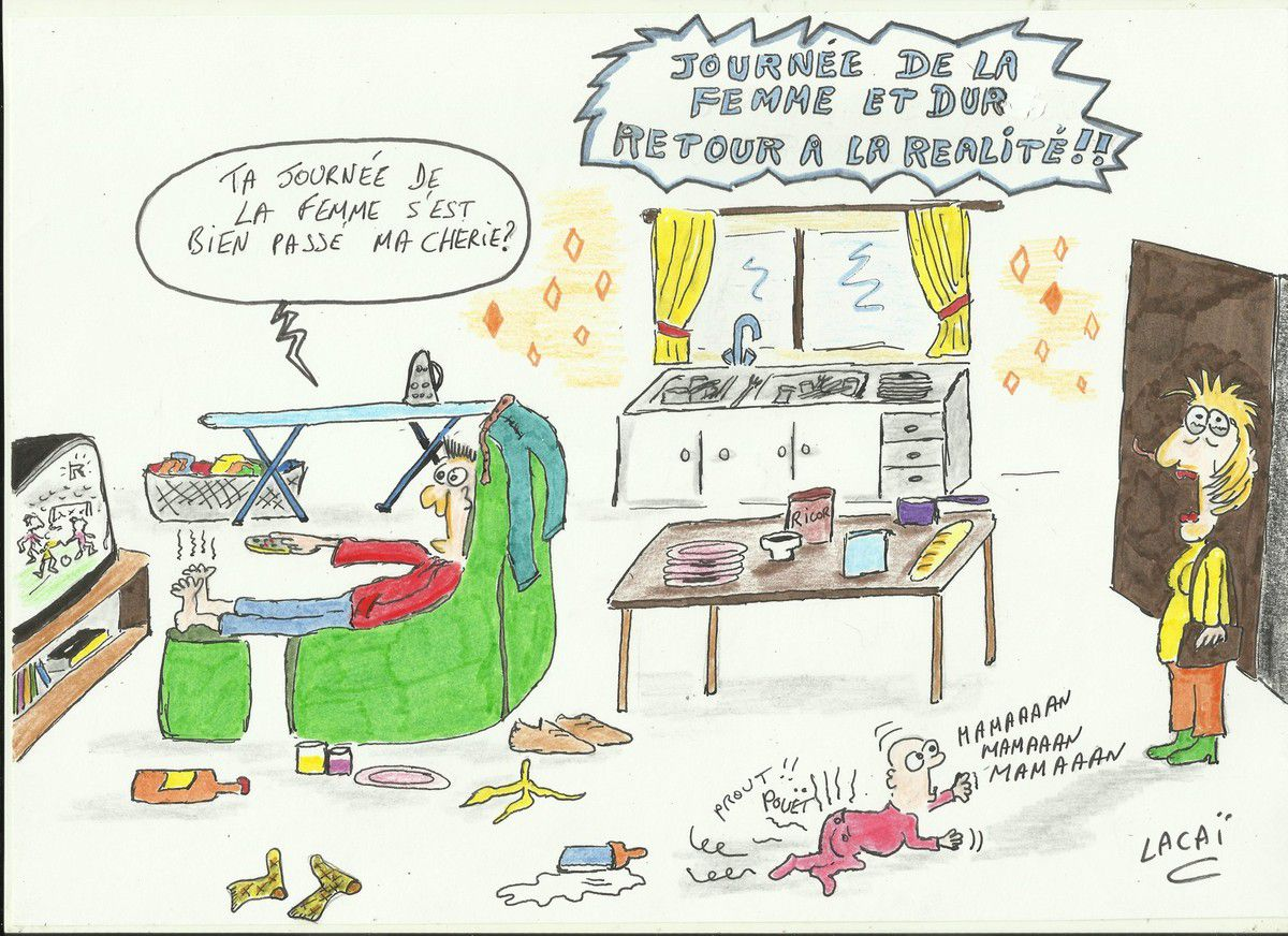 journ e de la femme c 39 est termin e faut revenir la realit dessin de presse un dessin par. Black Bedroom Furniture Sets. Home Design Ideas