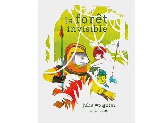La forêt invisible (D'après l'oeuvre de Julia Woignier)