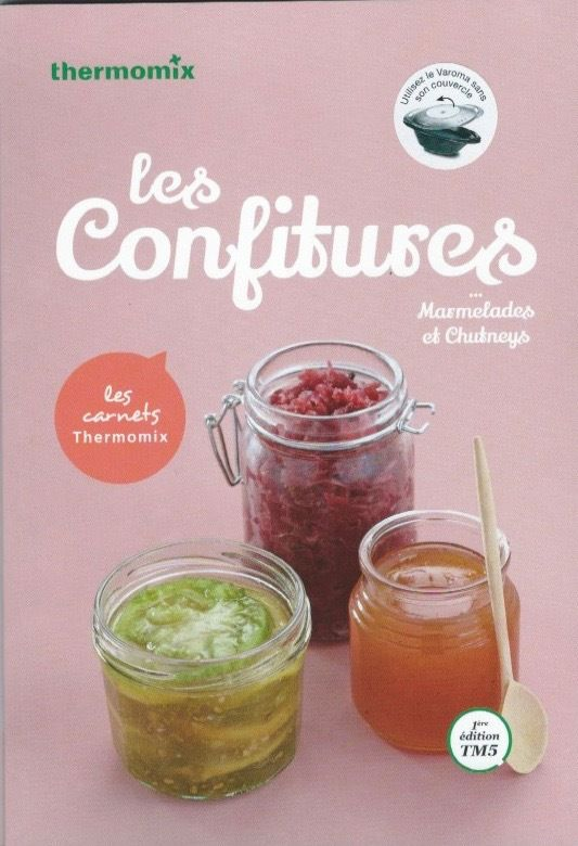 Confitures au Thermomix
