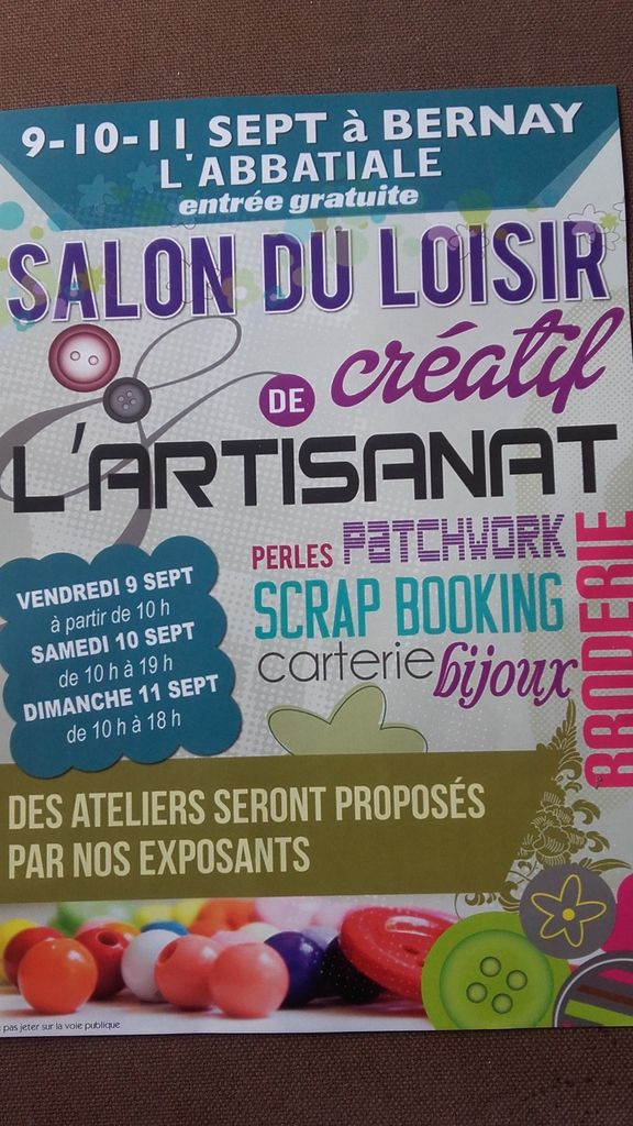 Salon du loisir créatif de l'Artisanat 9,10,11 septembre  27300 Bernay .