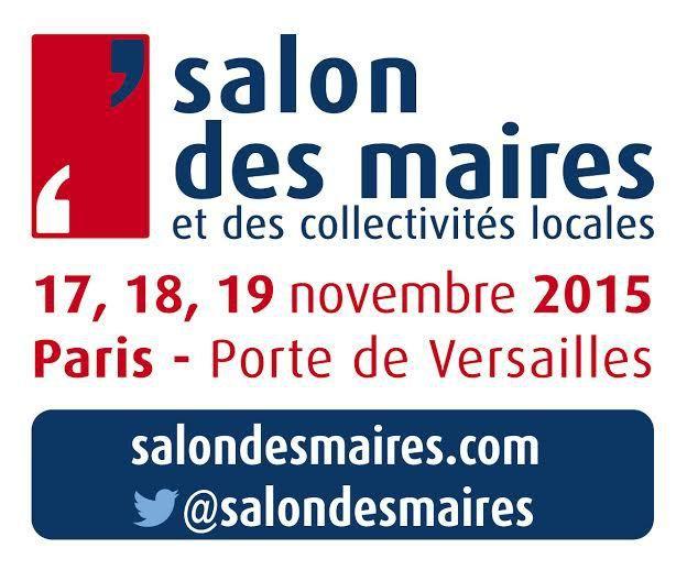 Salon des Maires et des Collectivités Locales : 17, 18 & 19 Novembre à Paris