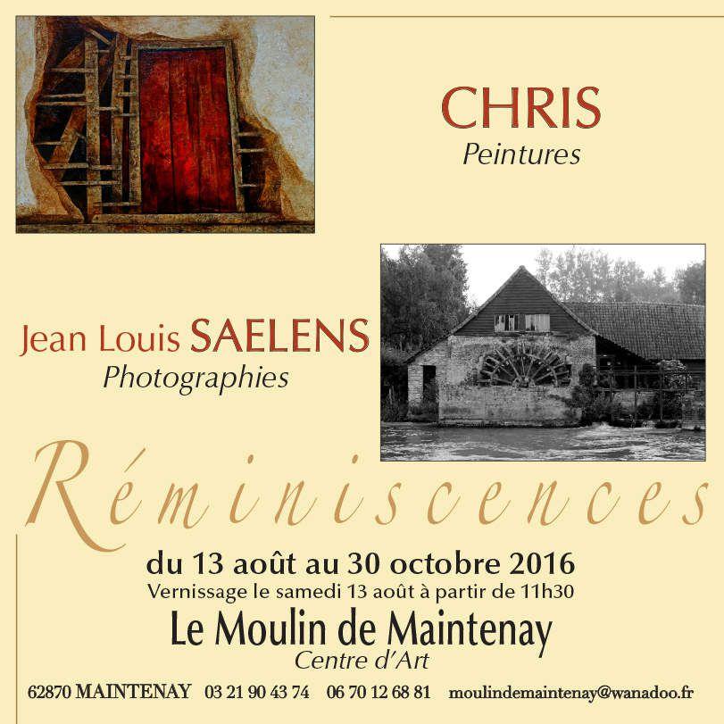 CHRIS et SAELENS...EXPOSENT au MOULIN DE MAINTENAY...