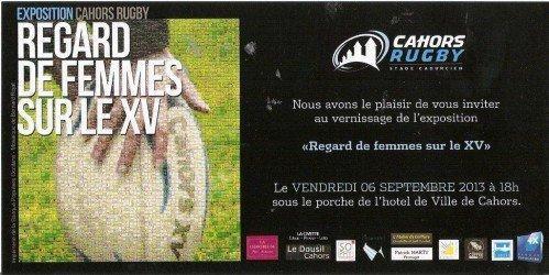"""septembre 2013 - Cahors - Exposition à la mairie """"Regard de femmes sur le XV"""""""