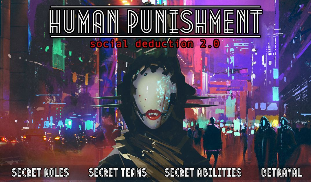 Human Punishment - Social Deduction 2.0