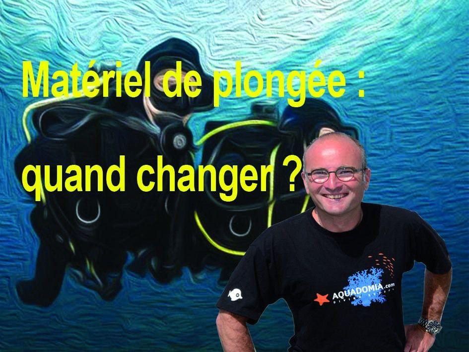 Matériel de plongée : quand changer ?