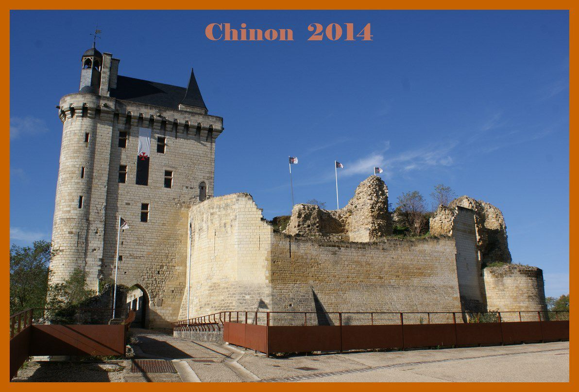 Chinon et sa Forteresse Royale. 2014