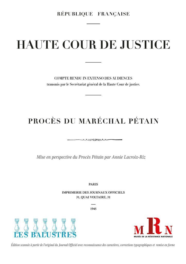 Notre feuilleton : le procès Pétain par Annie Lacroix-Riz