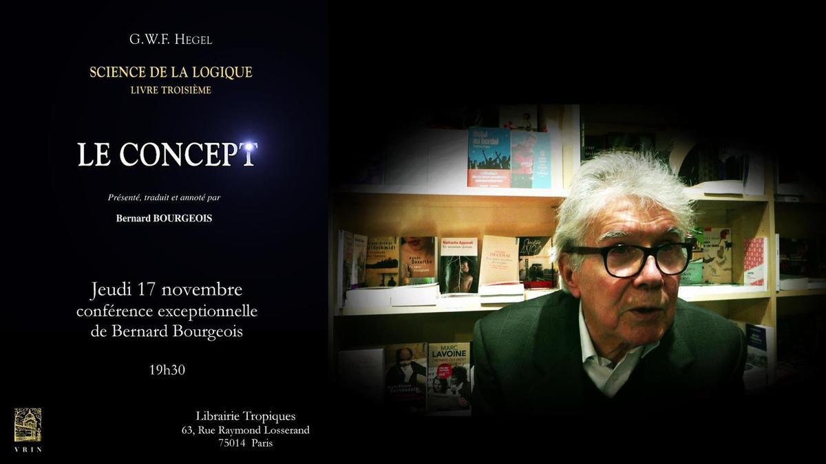 Bernard Bourgeois : vivre selon le concept, aujourd'hui