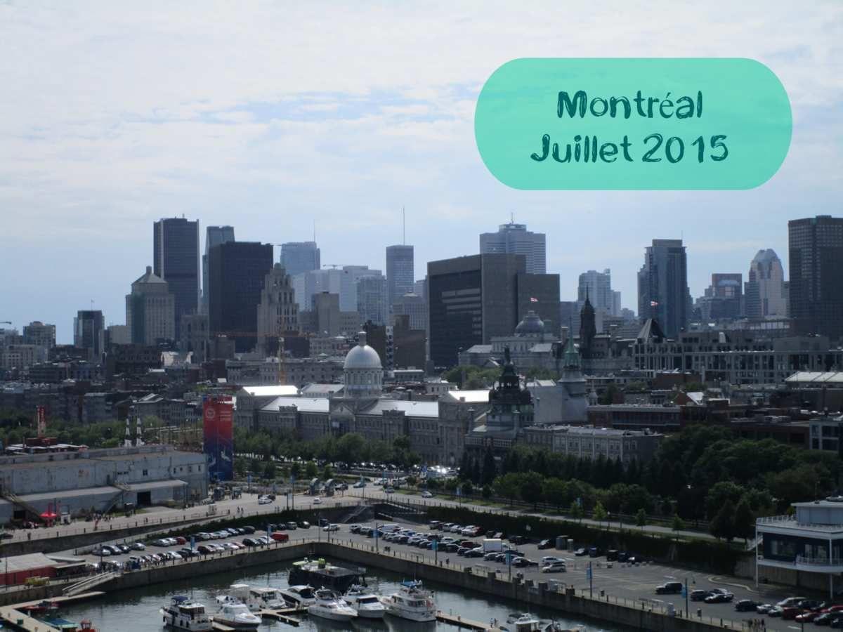 Montréal, Juillet 2015