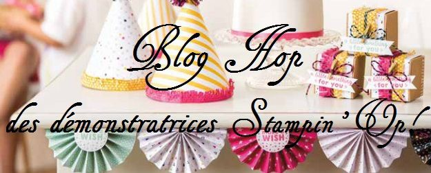 Blog hop démontratices Stampin'Up
