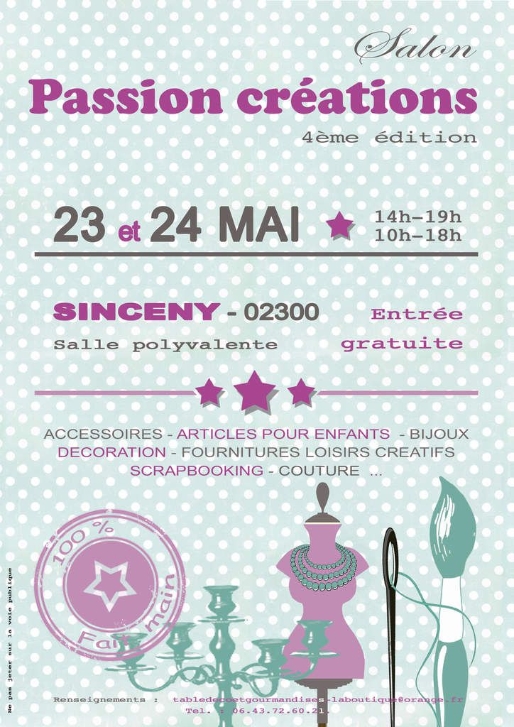&quot&#x3B;Salon Passion Créations 23 et 24 Mai 2015 à SINCENY (Aisne)