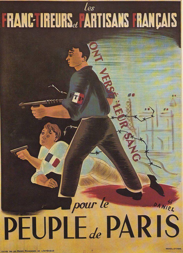 « Les Franc-Tireurs et Partisans Français ont versé leur sang pour le peuple de Paris » (affiche de 1945)