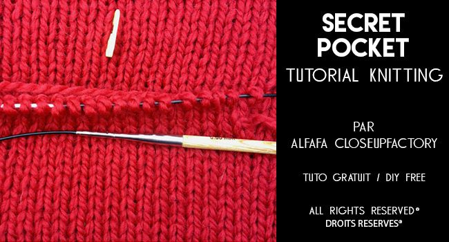 SECRET POCKET knitting tutorial/tuto de la poche invisible