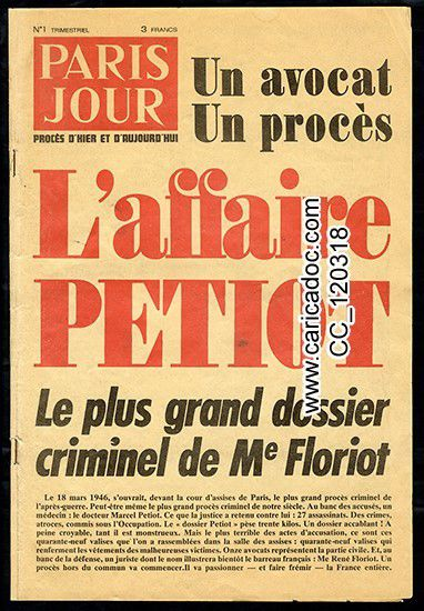 « L'affaire petiot le plus grand dossier criminel de Me Floriot », Paris Jour, sd.