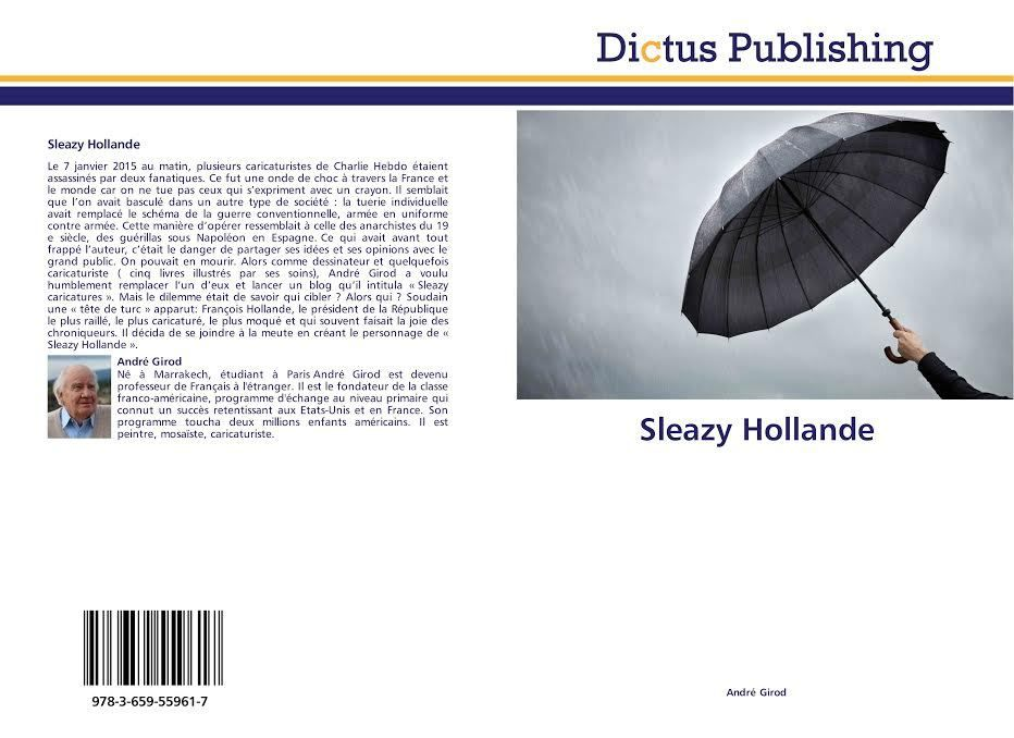 Le livre &quot&#x3B; Sleazy Hollande&quot&#x3B; a-t-il influencé Hollande ?