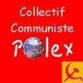 Collectif Communiste Polex  : &quot&#x3B;Parlons clair&quot&#x3B; N°126 Le sommaire