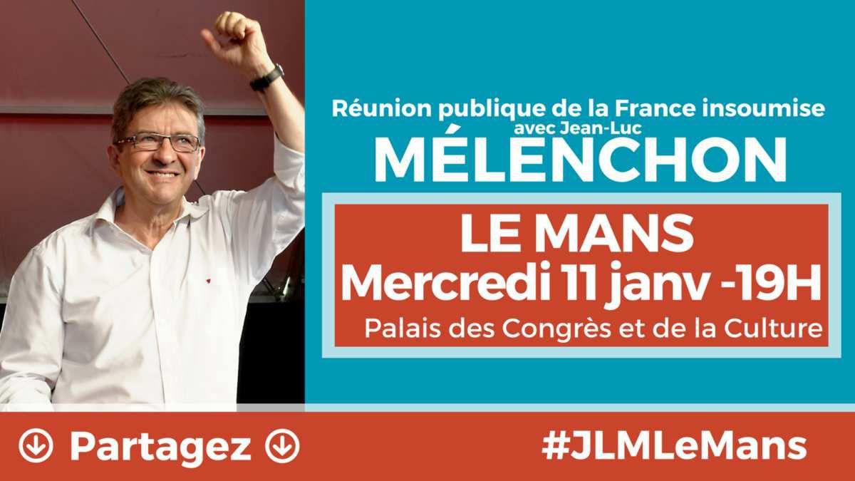 Le 11 janvier, Jean-Luc Mélenchon au Mans...