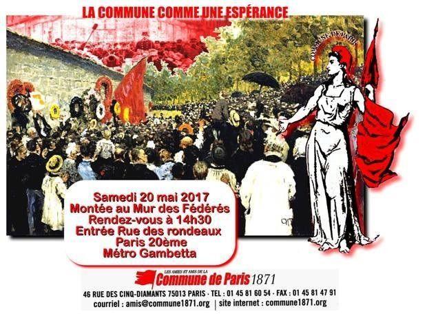 Vive la COMMUNE de PARIS !  La Montée au Mur des Fédérés : ce samedi 20 mai 2017 à 14h30