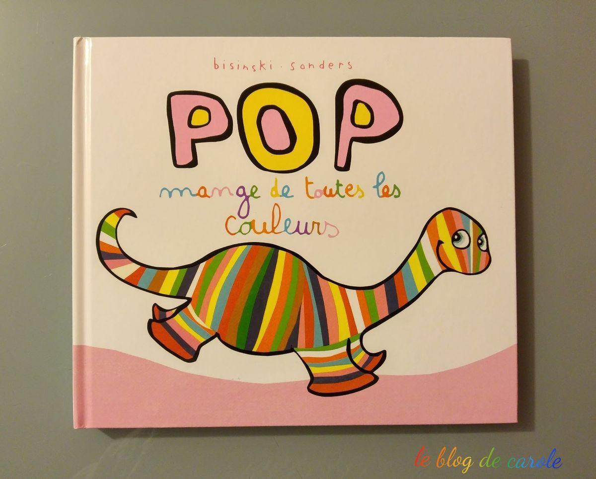 """Livre """"Pop mange de toutes les couleurs"""""""