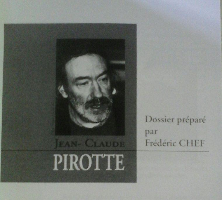 """Le n)76 de """"Traversées"""" rendait hommage au poète, chroniqueur dans """"Lire"""" pour sa rubrique """"Le Juurnal d'un poète"""", récemment disparu : Jean-Claude Pirotte."""