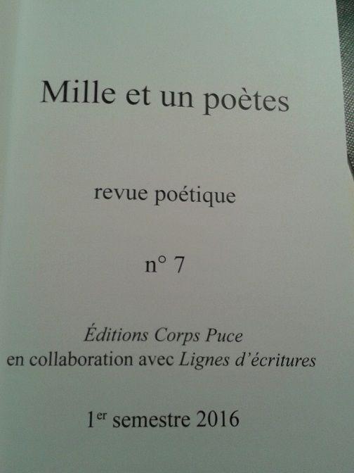 """""""Mille et un poètes"""" n°7 -1er semestre 2016, éd. Corpus, association """"Lignes d'écriture"""" - Maison nomade de poésie en Picardie"""