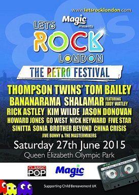 Let's Rock Festival à Londres avec Kim Wilde, Thompson Twins' Tom Bailey,  Bananarama, Rick Astley, Jason Donovan, Shalamar et bien d'autres
