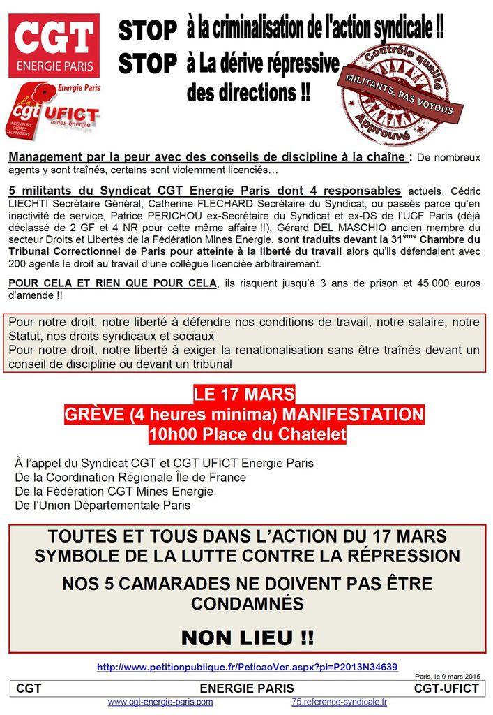 CGT ÉNERGIE PARIS :  STOP à la CRIMINALISATION de L'ACTION SYNDICALE - MANIFESTATION : mardi 17 mars 2015 à 10 h00 Place du Châtelet à PARIS