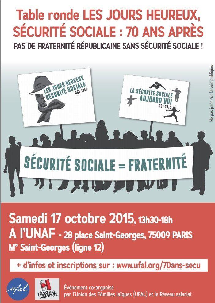 Les Jours heureux, SÉCURITÉ SOCIALE: 70 ans après - TABLE RONDE samedi 17 octobre 2015 à Paris