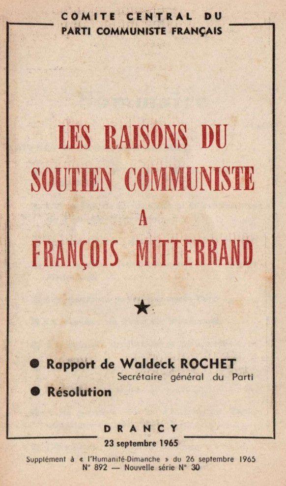 LA RACINE DU MAL ? Pourquoi le PCF a soutenu la candidature de François MITTERRAND à la présidentielle de 1965 ?