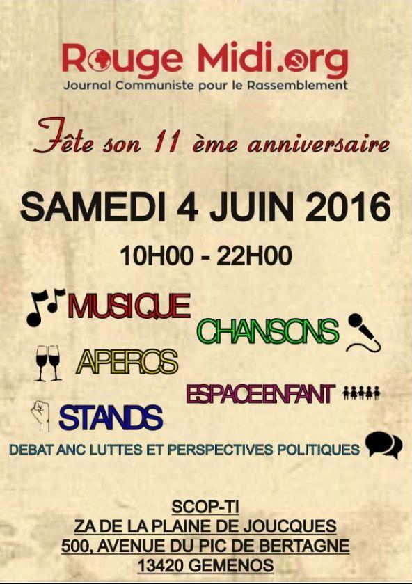La fête 2016 de ROUGE-MIDI c'est le SAMEDI 4 JUIN 2016 chez les SCOP-TI (ex Fralib) à Gémenos (13)