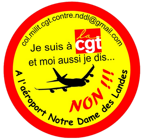 fa5cff47ca2 Aéroport de Notre-Dame-des-Landes   voilà pourquoi la CGT de Loire- Atlantique dit NON ! (Argumentaire)