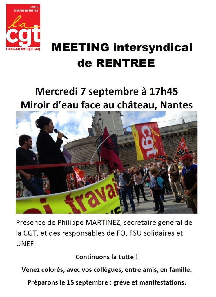 Mercredi 7 septembre 2016 – 17h45 - Meeting INTERSYNDICAL de rentrée à NANTES avec Ph.Martinez, J.C.Mailly, Bernadette Groison, Eric Beynel et William Martinet