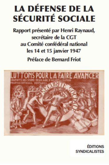 Les éditions syndicalistes viennent de publier « LA DÉFENSE DE LA SÉCURITÉ SOCIALE » - Commandez la brochure !