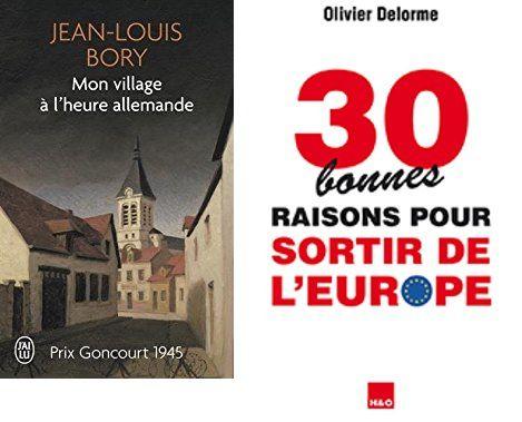 Présentation du livre d'Olivier Delorme : « 30 bonnes raisons pour sortir de l'Europe » (par Bertrand Renouvin]