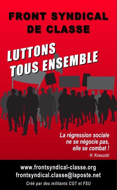 La régression sociale, c'est non ! Progrès social, paix, démocratie ! [Front Syndical de Classe]