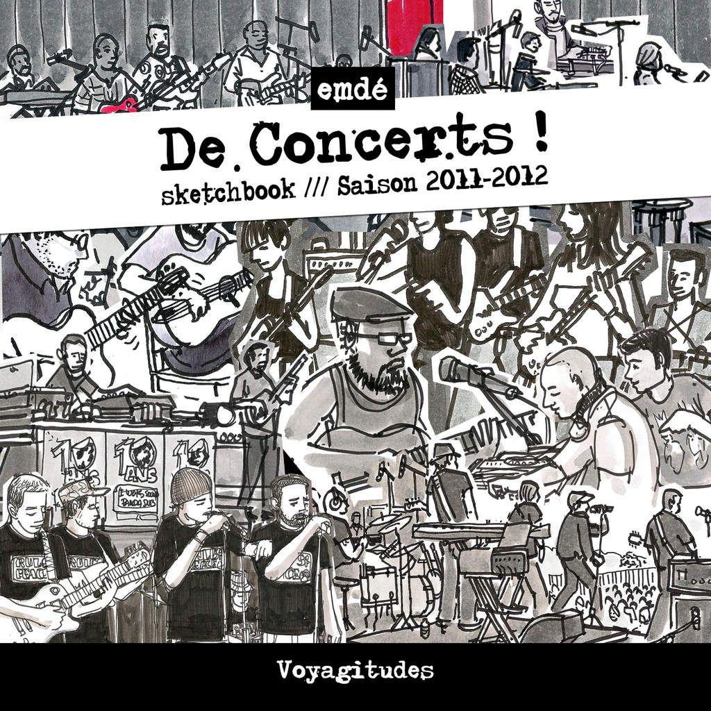 De Concerts ! Croquis en musique // emdé, 2011-12