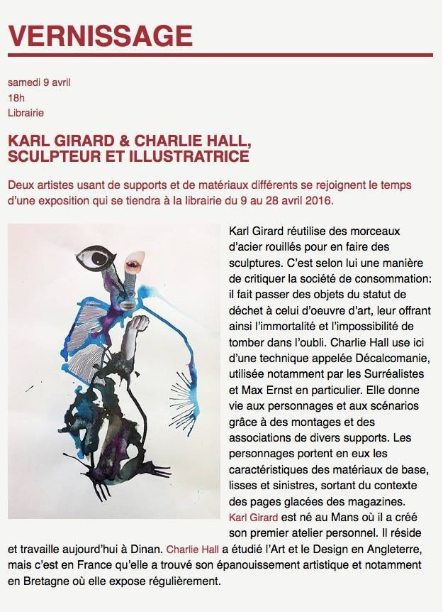 LIBRAIRIE L'HERBE ENTRE LES DALLES-Vernissage Karl Girard &amp&#x3B; Charlie Hall