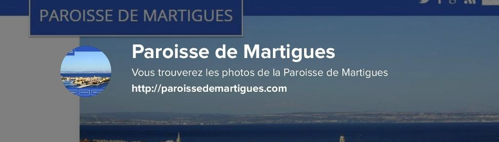 PLUS DE 10000 PHOTOS DE LA PAROISSE DE MARTIGUES SUR FLICKR !